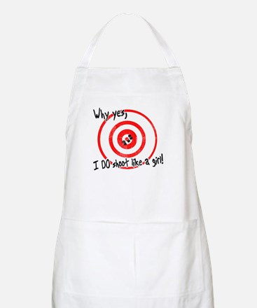 Why yes I do shoot like a girl Apron