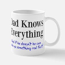 Dad Knows Everything Mug
