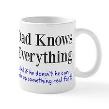 Dad Knows Everything Small Mug