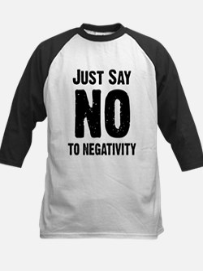 Just say no to negativity Kids Baseball Jersey