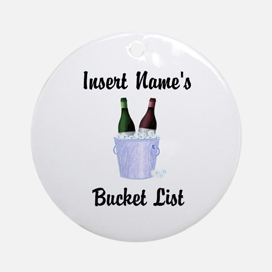 Insert Name Personalized Wine Bucket List Ornament
