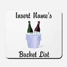 Insert Name Personalized Wine Bucket List Mousepad