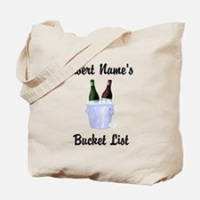 Insert Name Personalized Wine Bucket List Tote Bag