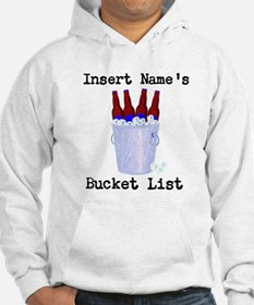 Insert Name Personalize Beer Bucket List Hoodie
