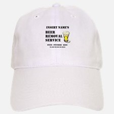 Insert Name Personalize Beer Removal Service Baseball Baseball Cap