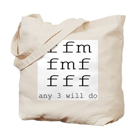 ffm any 3 will do Tote Bag