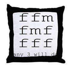 ffm any 3 will do Throw Pillow
