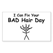 I Can Fix Your BAD Hair Day Rectangle Decal