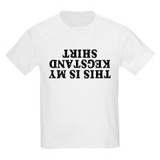 Kegstand Shirt T-Shirt