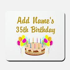 HAPPY 35TH BIRTHDAY Mousepad