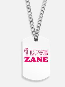 I Love Zane Dog Tags