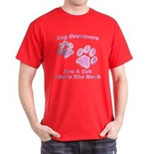 Dog groomers are a cut above the rest T-Shirt