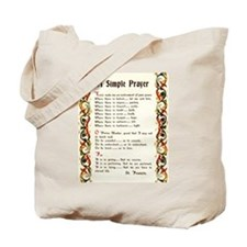A Simple Prayer by Saint Francis of Assisi Tote Ba