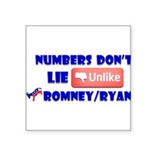 Numbers Don't Lie Unlike Romney/Obama Square Stick