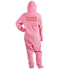 To be old and wise... Footed Pajamas