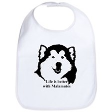 Life is better with Malamutes Bib