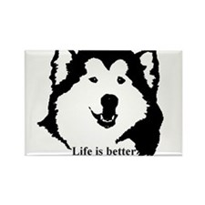 Life is better with Malamutes Rectangle Magnet
