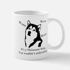 Its a Malamute Thing.. Mug