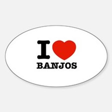 I Love Banjos Sticker (Oval)