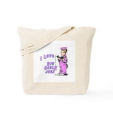 I LOVE BIG CAULK JOBS -  Tote Bag