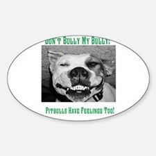 Dont Bully My Bully! Decal