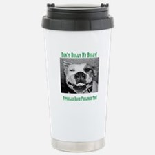 Dont Bully My Bully! Stainless Steel Travel Mug