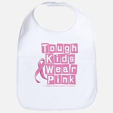 Tough Kids Wear Pink Bib