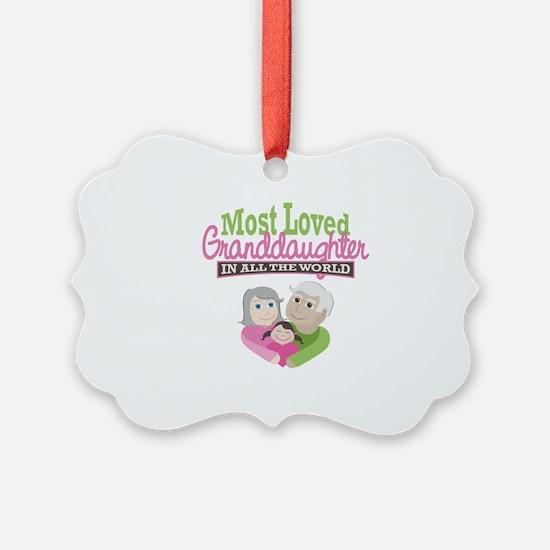 Most Loved Granddaughter Ornament