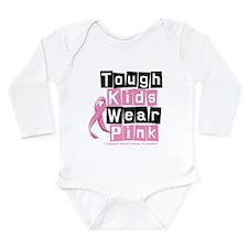 Tough Kids Wear Pink Long Sleeve Infant Bodysuit