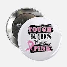 """Tough Kids Wear Pink 2.25"""" Button"""
