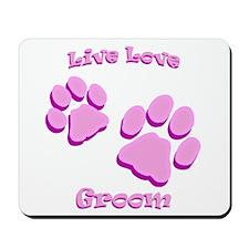 Live Love Groom Mousepad