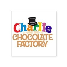 charlie and the chocholate factory Square Sticker
