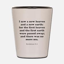 Revelation 21:1 Shot Glass
