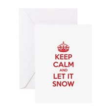 Keep calm and let it snow Greeting Card