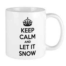 Keep calm and let it snow Mug