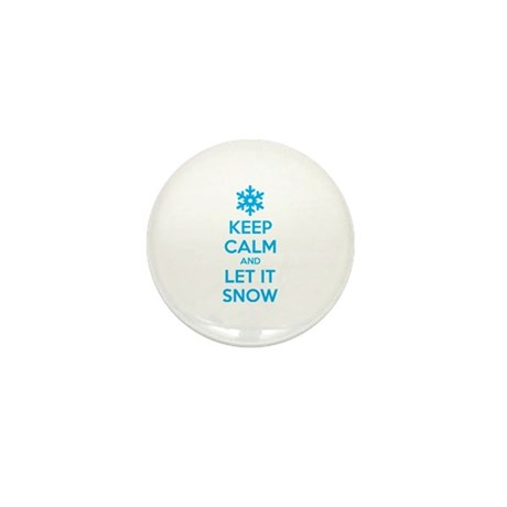 Keep calm and let it snow Mini Button
