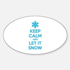 Keep calm and let it snow Sticker (Oval)