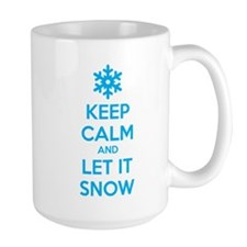 Keep calm and let it snow Mug