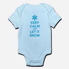 Keep calm and let it snow Infant Bodysuit