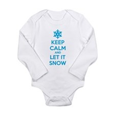 Keep calm and let it snow Long Sleeve Infant Bodys