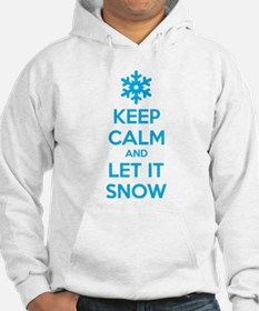 Keep calm and let it snow Hoodie