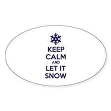 Keep calm and let it snow Decal