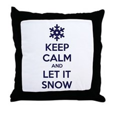 Keep calm and let it snow Throw Pillow
