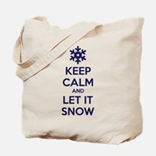 Keep calm and let it snow Tote Bag