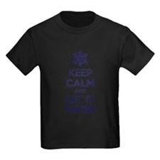 Keep calm and let it snow T