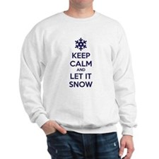 Keep calm and let it snow Sweatshirt