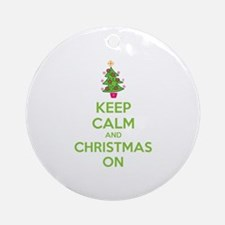 Keep calm and christmas on Ornament (Round)