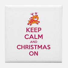 Keep calm and christmas on Tile Coaster