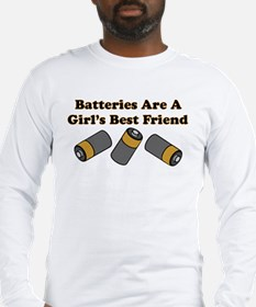 Batteries Are A Girl's Best F Long Sleeve T-Shirt
