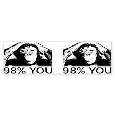 Evolution, Chimp: 98% You Bumper Sticker